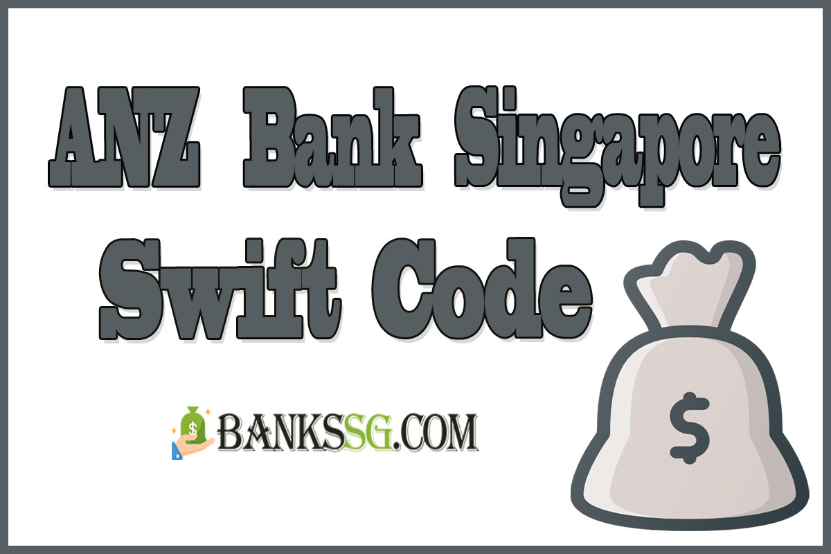 ANZ Singapore Swift Code