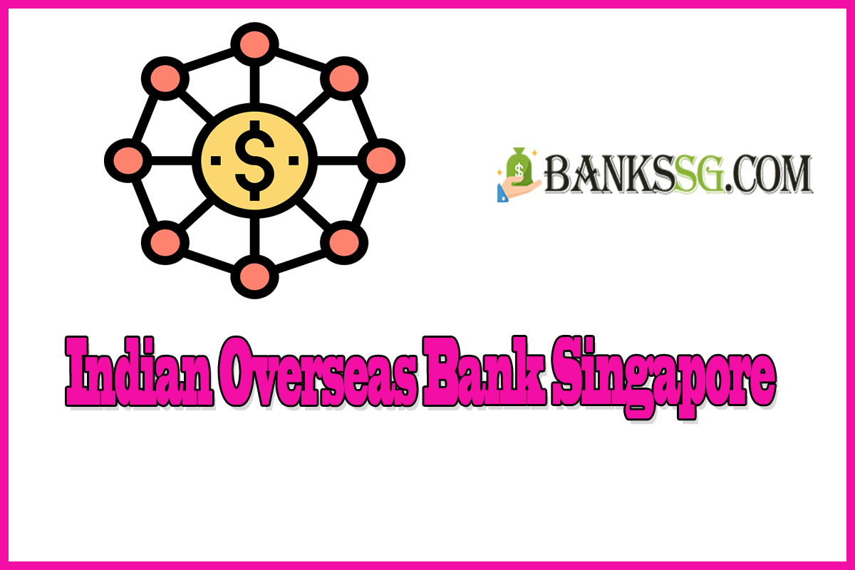 Indian Overseas Bank Singapore