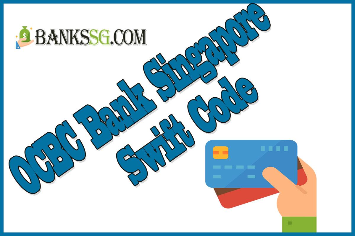 OCBC Bank Singapore Swift Code