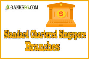 Standard Chartered Singapore Branch and Opening Hours